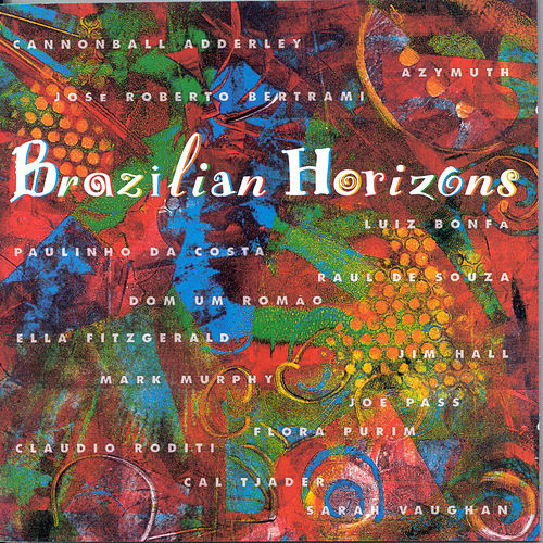 Play & Download Brazilian Horizons by Various Artists | Napster