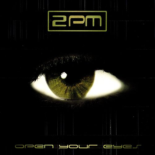 Play & Download Open Your Eyes by 2pm | Napster