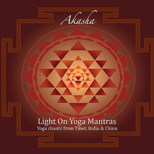 Light On Yoga Mantras by Akasha