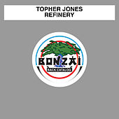 Play & Download Refinery by Topher Jones | Napster