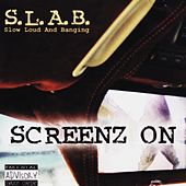 Play & Download Screenz On by S.L.A.B. | Napster