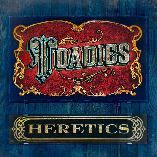 Play & Download Heretics by Toadies | Napster