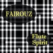 Flute Spirit by Fairouz
