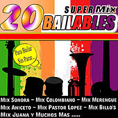 Play & Download 20 Super Mix Bailables by Various Artists | Napster
