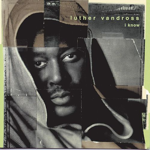 Play & Download I Know by Luther Vandross | Napster