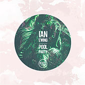 Play & Download Pool Party by Ian Ewing | Napster
