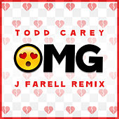 Play & Download OMG (J Farell Remix) by Todd Carey | Napster