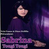 Play & Download Tougi Tougi by Sabrina | Napster