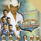 Play & Download En Tus Manos by Roberto Moron y su Atentado Internacional | Napster