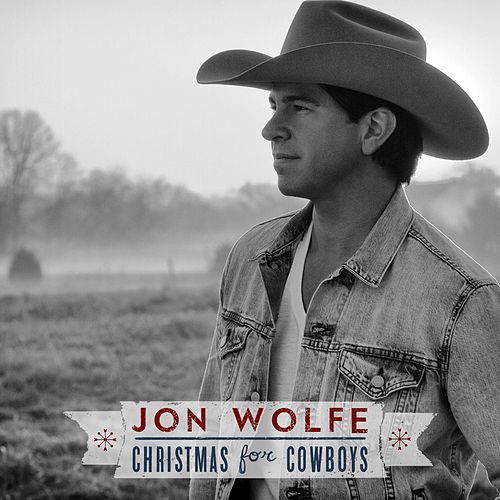 Christmas for Cowboys by Jon Wolfe