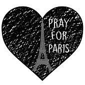 Pray for Paris by Isaac Turner