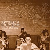 Play & Download Rawhead & Bloodybones by Brian Harnetty | Napster