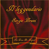 Play & Download Il Leggendario by Sergio Bruni | Napster
