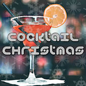 Play & Download Cocktail Christmas: Lounge Music Playlist for Parties by Christmas Songs | Napster