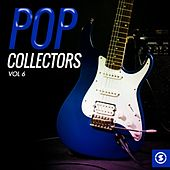 Pop Collectors, Vol. 6 by Various Artists