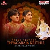 Play & Download Thyagaraja Krithis - Priya Sisters by Priya Sisters | Napster