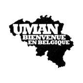 Play & Download Bienvenue en belgique by Uman   Napster