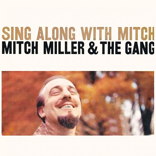 Play & Download Sing Along by Mitch Miller | Napster