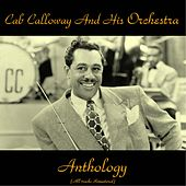 Anthology (All Tracks Remastered) by Cab Calloway