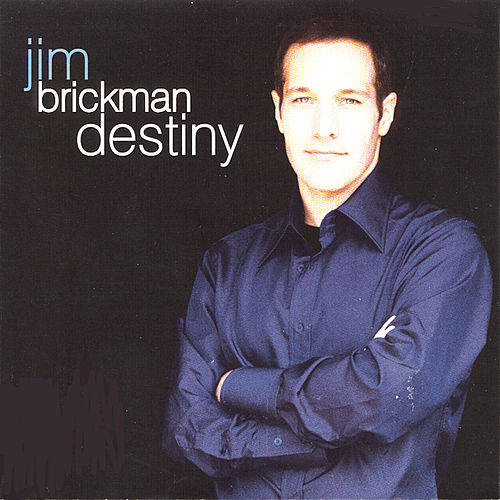 Play & Download Destiny by Jim Brickman | Napster