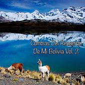Cumbias del Recuerdo de Mi Bolivia, Vol. 2 by Various Artists