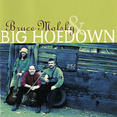 Play & Download Bruce Molsky & Big Hoedown by Bruce Molsky | Napster