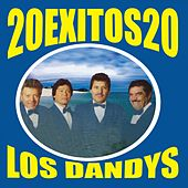 Play & Download 20 Éxitos 20 by Los Dandys | Napster