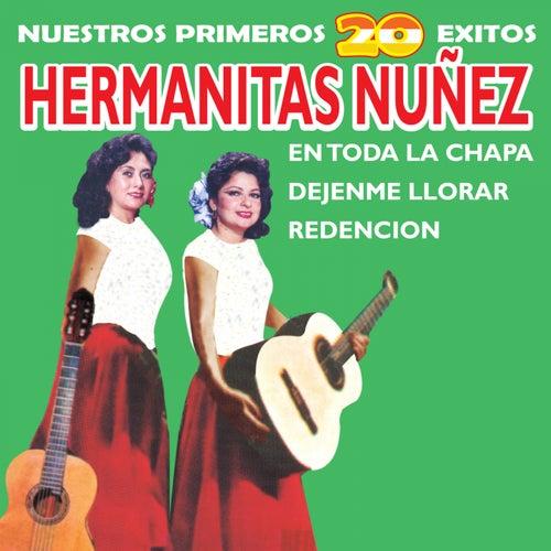 Nuestros Primeros 20 Exitos by Hermanitas Nuñez