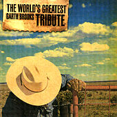 The Complete Tribute To Garth Brooks by Various Artists