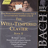 Play & Download The Complete Bach Edition Vol. 117: The Well-Tempered Clavier, Book II by Robert Levin | Napster