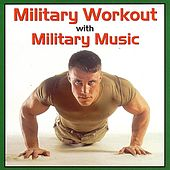 Play & Download Military Workout With Military Music by US Military Bands | Napster