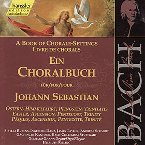 Johann Sebastian Bach: Ein Choralbuch für Johann Sebastian - Ostern, Himmelfahrt, Pfingsten, Trinitatis by Sibylla Rubens