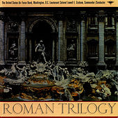 Roman Trilogy by Us Air Force Band