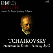 Tchaikovsky: Francesca da Rimini - Fantasy, Op. 32 by Boston Symphony Orchestra