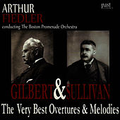 Play & Download The Very Best Overtures & Melodies Of Gilbert & Sullivan by Boston Promenade Orchestra | Napster