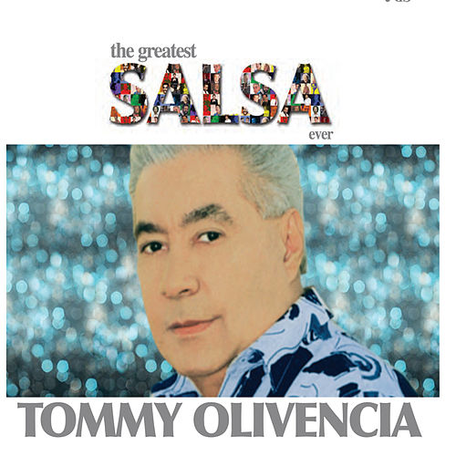 Play & Download The Greatest Salsa Ever by Tommy Olivencia | Napster