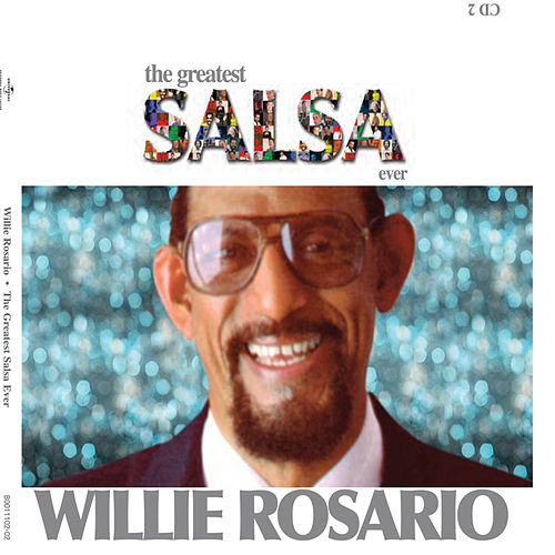 The Greatest Salsa Ever by Willie Rosario