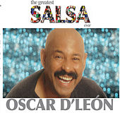Play & Download The Greatest Salsa Ever by Oscar D'Leon | Napster