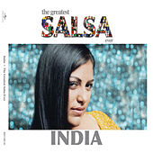 Play & Download The Greatest Salsa Ever by India | Napster