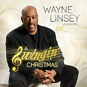 Wayne Linsey Presents: A Swingin Christmas by Wayne Linsey