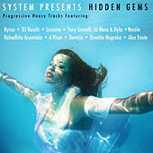 Play & Download Hidden Gems (Progressive House Tracks) by Various Artists | Napster