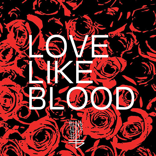 Love Like Blood by The Banner