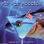 Agua Pa' la Gente by Hip Hop Hoodios