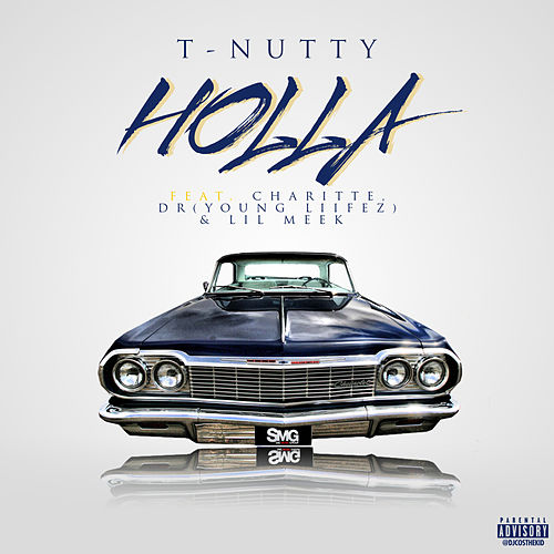 Holla by T-Nutty