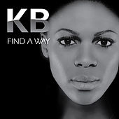 Play & Download Find a Way by Kb | Napster