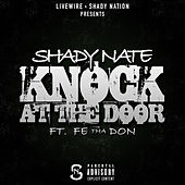 Play & Download Knock at the Door (feat. Fe Tha Don) by Shady Nate | Napster