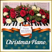 Play & Download Happy Holidays: Christmas Piano by Various Artists | Napster