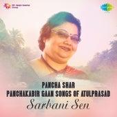 Pancha Shar - Panchakabir Gaan Songs of Atulprasad by Various Artists