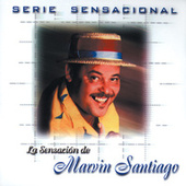 Play & Download Serie Sensacional by Marvin Santiago | Napster