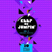 Keep on Jumpin', Vol. 3 (20 Dance Floor Bombs) by Various Artists